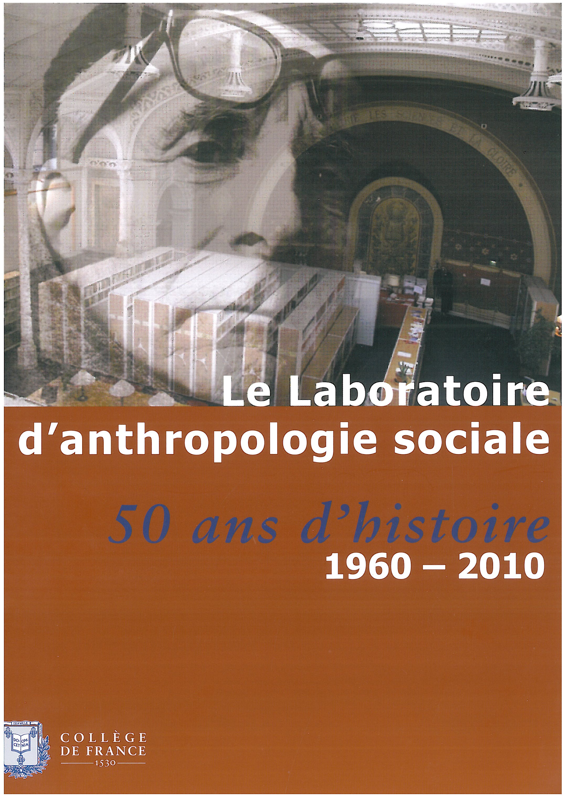 Le Laboratoire d'anthropologie sociale