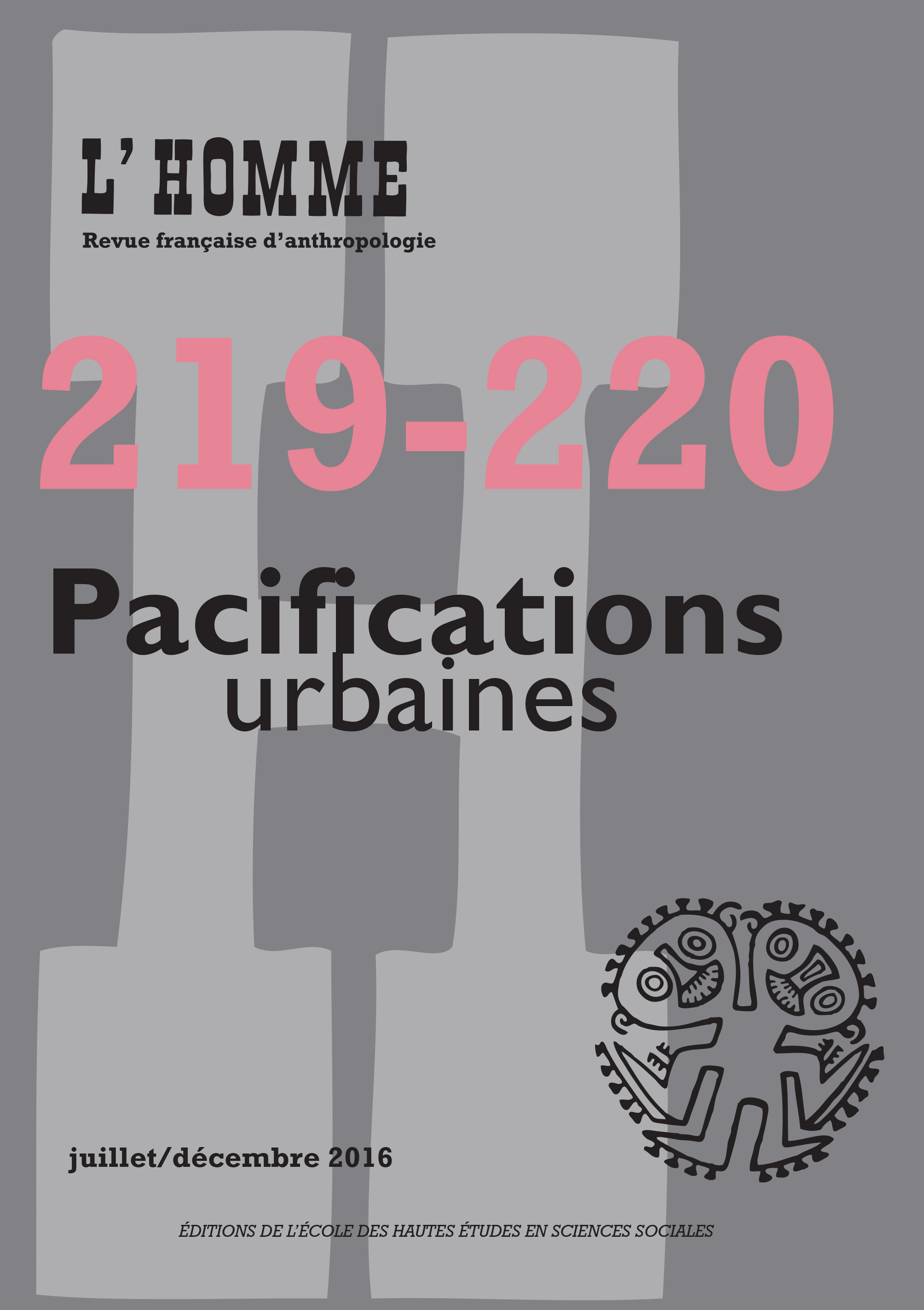N°219-220 : Pacifications urbaines